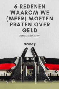 Praat jij wel eens over geld? In deze blogpost geef ik je 6 redenen waarom we allemaal vaker over geld zouden moeten praten | SkereStudent.com