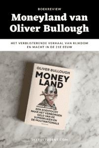 In Moneyland vertelt Oliver Bullough over zijn onderzoek naar belastingontduiking door de superrijken en duikt hij in de wereld van corruptie, offshore-banking en het grote geld dat daarmee gemoeid is. Wat vooral verbazingwekkend is, is hoeveel geld er jaarlijks (!) wegsijpelt naar Moneyland: in het boek wordt dat geschat op $1.1 tot $2.6 biljoen, ofwel 1100 tot 2600 miljard US dollar! En dat is dus per jaar! In Moneyland probeert Oliver Bullough wat licht te werpen op een metaforische parallelle wereld, aka Moneyland, waarin geld vrijelijk stroomt en waarvan de eigenaren op elk moment kunnen verhuizen naar een land waar de wetten voor hen het meest gunstig zijn.